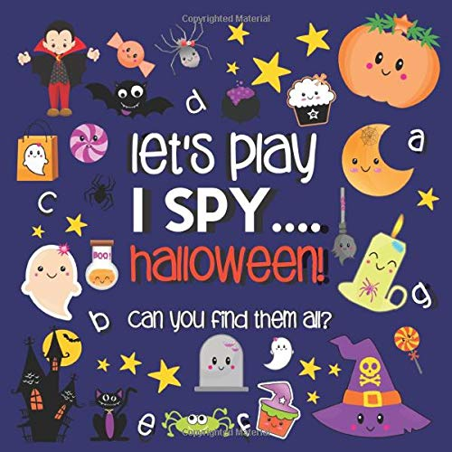 Let's Play.... I Spy Halloween!: A Fun Guessing Game Book