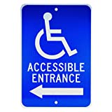 NMC TM150J ACCESSIBLE ENTRANCE – 12 in. x 18 in. Heavy Duty Reflective Aluminum Sign with Handicap Symbol and Left Arrow Graphic, White Text on Blue Base