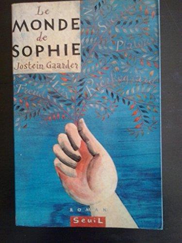 Le monde de Sophie de Jostein Gaarder ( 1 mars 1995 )