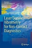 Laser Doppler Vibrometry for Non-Contact Diagnostics (Bioanalysis (9))