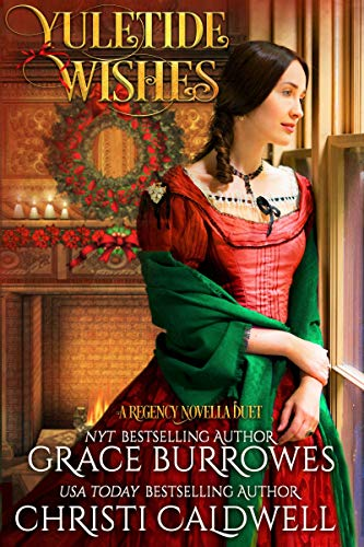 Yuletide Wishes: A Regency Novella Duet