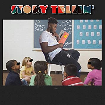 Story Tellin'