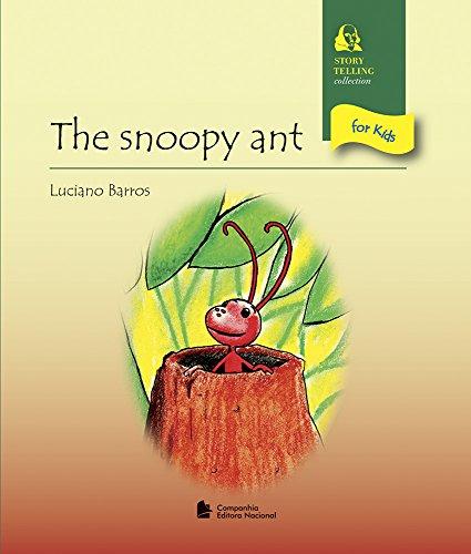 The Snoopy Ant - Coleção Story Telling For Kids (Em Portuguese do Brasil)