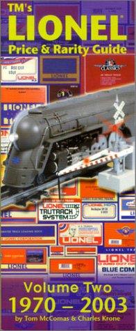 TM's Lionel Price & Rarity Guide Volume 2 (1970-2003)
