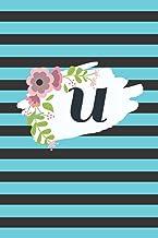 "U Monogram Minimalist Typography Blank Lined Notebook: 6""x9"" 120 Page Journal Diary"