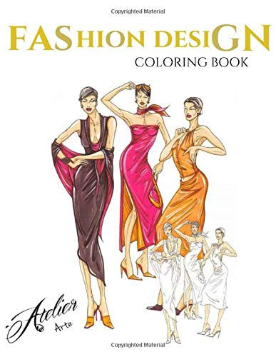 Atelier Arte: Fashion Design Coloring Book