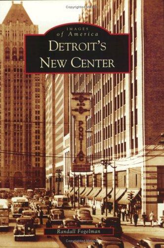 Detroit's New Center (MI) (Images of America)