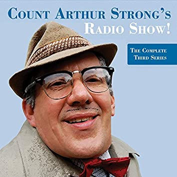 Count Arthur Strong's Radio Show! the Complete Third Series