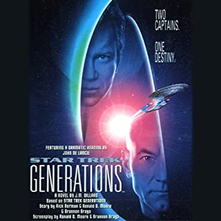 Star Trek VII     Generations              By:                                                                                                                                 J.M. Dillard                               Narrated by:                                                                                                                                 John de Lancie                      Length: 2 hrs and 58 mins     19 ratings     Overall 4.4