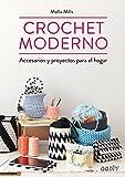 Crochet moderno: Accesorios y proyectos para el hogar (GGDIY)