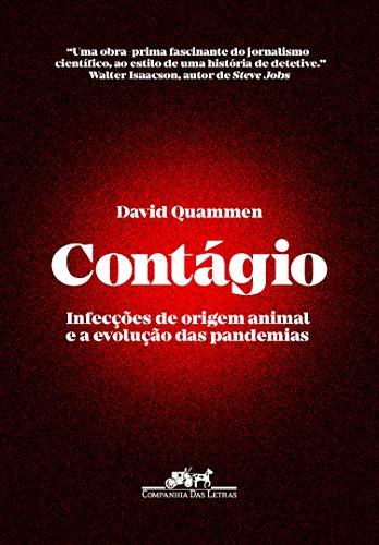 Contágio: Infecções de origem animal e a evolução das pandemias