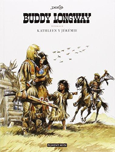 Buddy Longway 2 - Edición Integral (INTEGRALES)