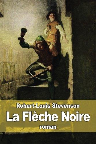La Flèche Noire (French Edition)