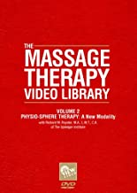 THE MASSAGE THERAPY VIDEO LIBRARY: Vol. 2 - Physio-Sphere Therapy ( A New Modality)