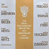 Israel Philharmonic Orchestra - 60th Anniversary Gala Concert by Various (2004-09-22)