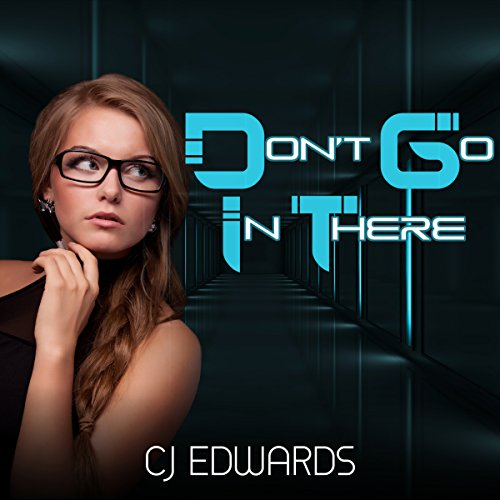 Don't Go In There! audiobook cover art