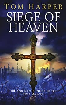 Siege of Heaven by [Tom Harper]