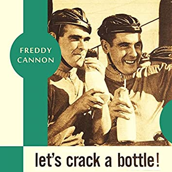 Let's Crack a Bottle