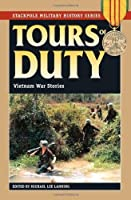 Tours of Duty: Vietnam War Stories (Stackpole Military History Series) by Michael Lee Lanning(2014-06-01)