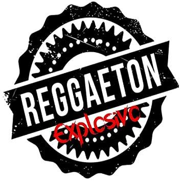 Reggaeton Explosivo
