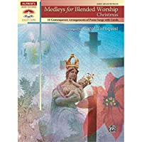 Medleys for Blended Worship: Christmas