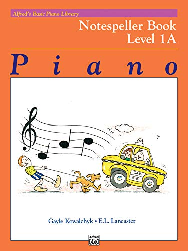 Alfred's Basic Piano Library Notespeller, Bk 1A (Alfred's Basic Piano Library, Bk 1A)