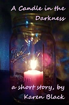 A Candle in the Darkness by [Karen Black]
