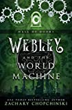 Webley and The World Machine (The Hall of Doors Book 1) (English Edition)