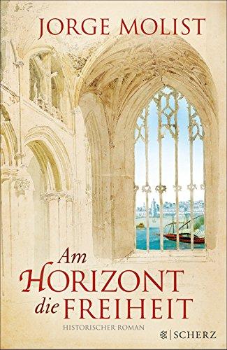 Am Horizont die Freiheit: Historischer Roman (German Edition)