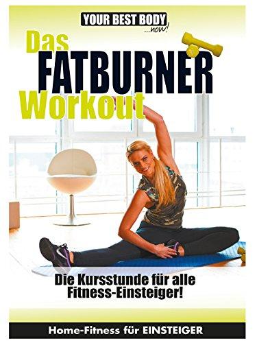 Das Fatburner Workout - Für Einsteiger