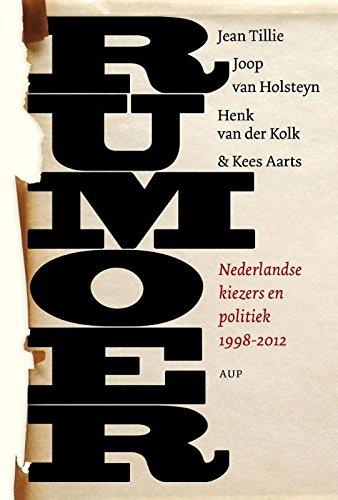Rumoer: Nederlandse kiezers en politiek 1998-2012