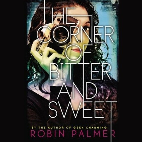 The Corner of Bitter and Sweet audiobook cover art