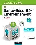 La boîte à outils en Santé-Sécurité-Environnement - 3e éd. - 64 outils et méthodes - 64 outils et méthodes