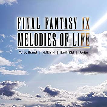 """Melodies of Life (From """"Final Fantasy IX"""")"""