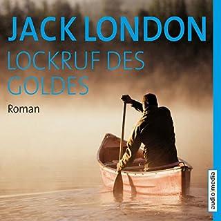 Lockruf des Goldes                   Autor:                                                                                                                                 Jack London                               Sprecher:                                                                                                                                 Stefan Wilkening                      Spieldauer: 5 Std. und 58 Min.     6 Bewertungen     Gesamt 4,5