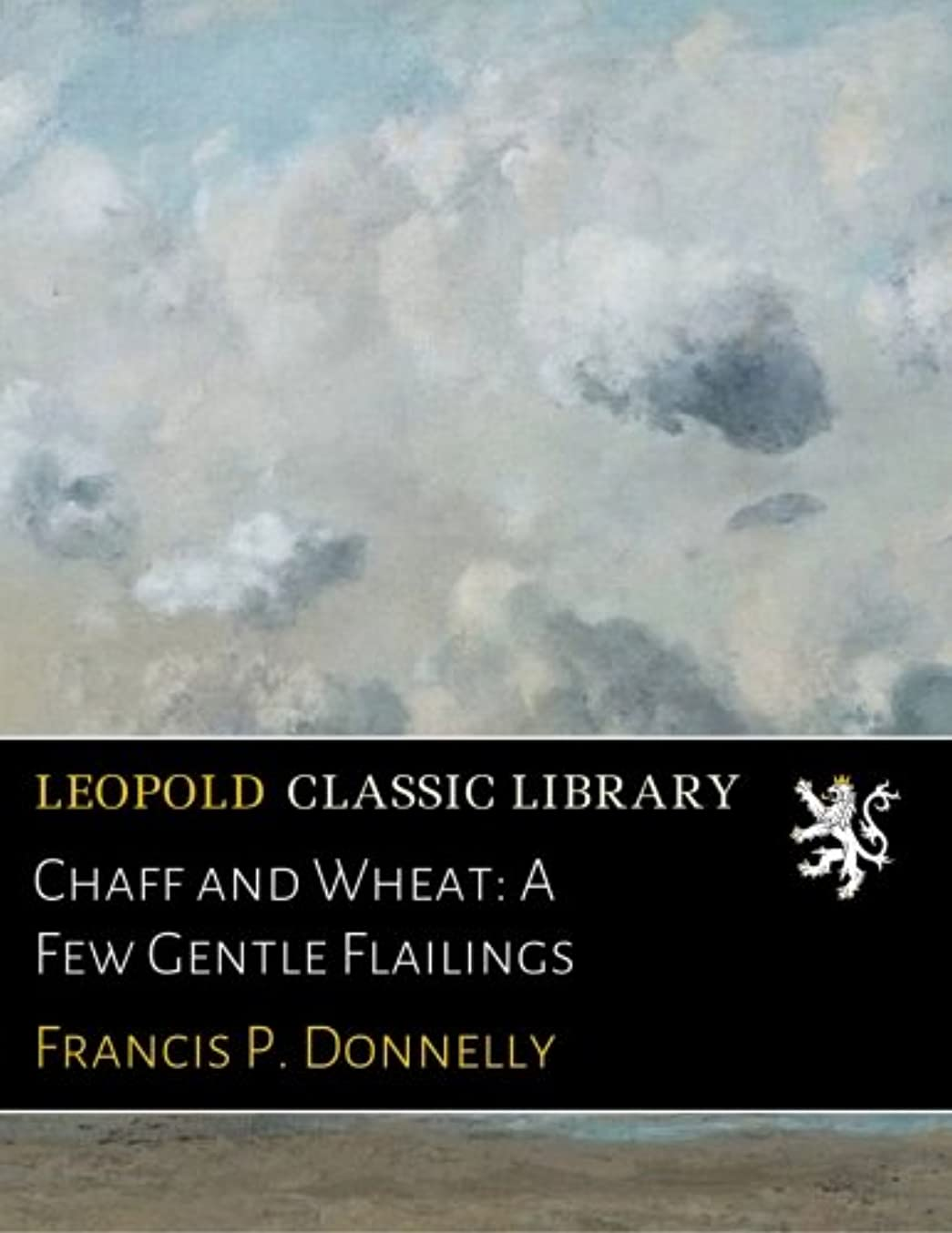 ルアー政治目的Chaff and Wheat: A Few Gentle Flailings