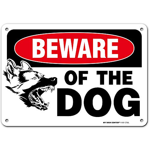 "Beware of Dog Sign, 7"" x 10"" Industrial Grade Aluminum, Easy Mounting, Rust-Free/Fade Resistance, Indoor/Outdoor, USA Made by MY SIGN CENTER"