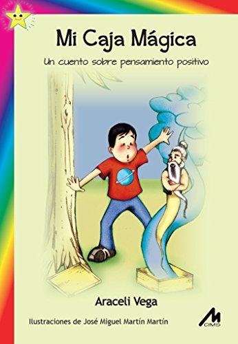 Mi Caja Mágica. Un cuento sobre pensamiento positivo. eBook: Vega ...