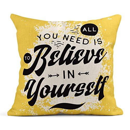 Kinhevao Throw Pillow Brush Inspiration Dire Motivation Sweat Tee Tout ce Dont Vous Avez Besoin est de Croire en Vous-même Expression Coussin en Lin Coussin décoratif pour la Maison