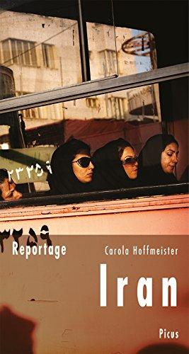 Reportage Iran: Schwarze Schleier, grüne Fahnen (Picus Reportagen)