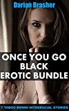 Once You Go Black Erotic Bundle: 7 Taboo BMWW Interracial Stories