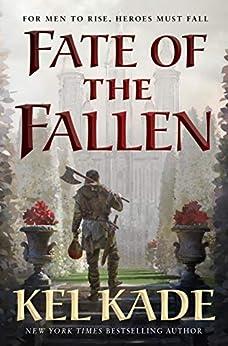 Fate of the Fallen (Shroud of Prophecy Book 1) by [Kel Kade]