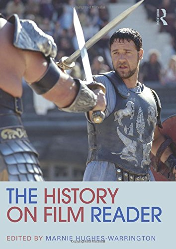 The History on Film Reader (Routledge Readers in History)