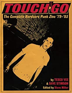 Touch and Go: The Complete Hardcore Punk Zine '79 '83