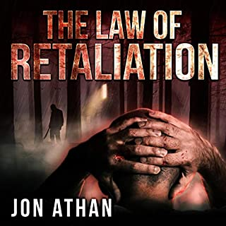 The Law of Retaliation                   By:                                                                                                                                 Jon Athan                               Narrated by:                                                                                                                                 Paul D. Henry                      Length: 4 hrs and 19 mins     Not rated yet     Overall 0.0