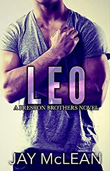 Leo - A Preston Brothers Novel (Book 3): A More Than Series Spin-off by [Jay  McLean, Tricia Harden]
