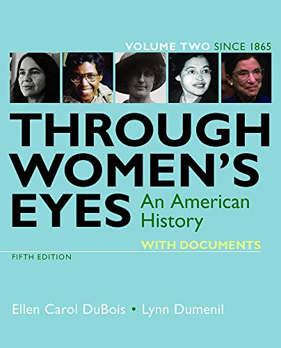 Through Women's Eyes, Volume 2: An American History with Documents