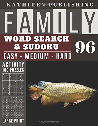 Family Word Search and Sudoku Puzzles Large Print: 100 games Activity Book dragon fish   WordSearch   Sudoku - Easy - Medium and Hard for Beginner to ... in USA Vol.96 (Family activity book, Band 96)