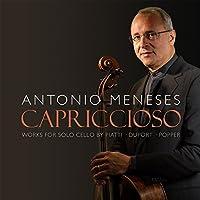 Capriccioso: Works for Solo Cello by Antonio Meneses