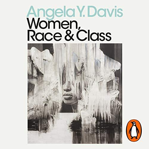 Women, Race & Class: Penguin Modern Classics